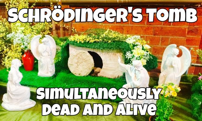 Schrodinger's Tomb