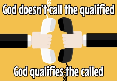 God doesn't call the qualified