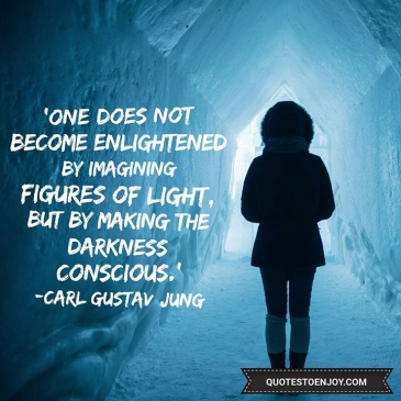 one-does-not-become-enlightened-by-imagining-figures-of-light-but-by-making-the-darkness-conscious