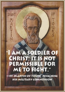 St. Martin of ToursI am a soldier of Christ