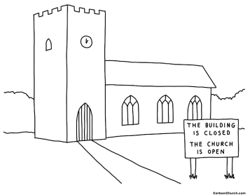 The building is closed but the church is open