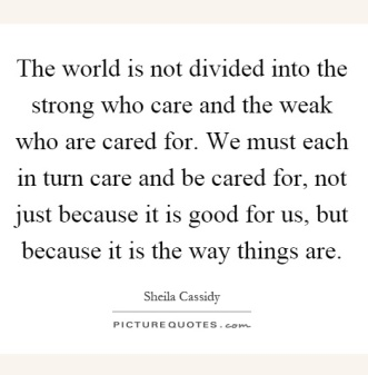 the-world-is-not-divided-into-the-strong-who-care-and-the-weak-who-are-cared-for-we-must-each-in-quote-1