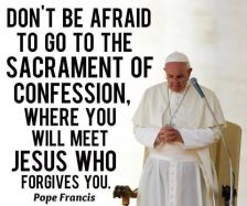 dont be afraid to go to confession