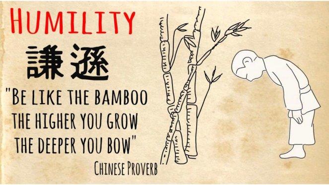 Humility be like bamboo