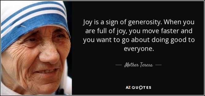 joy is a sign of generosity - mother teresa