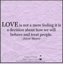 love is not a feeling it is a decision