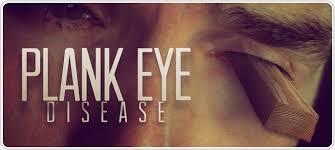 plank eye disease