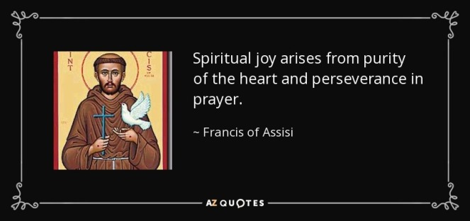 spiritual joy arises from purity of the heart francis-of-assisi-75-88-82