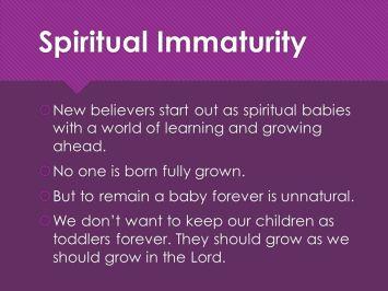 Spiritual Immaturity