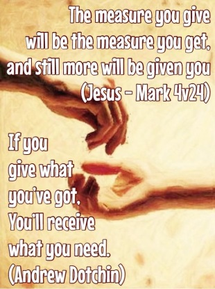 If you give what you have