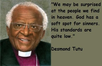 god has a soft spot for sinners - Tutu