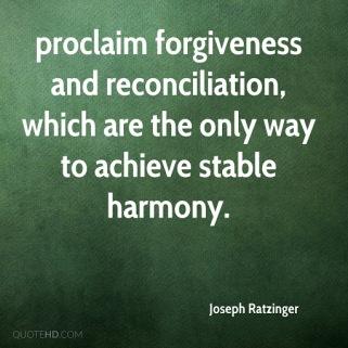 ratzinger forgiveness and harmony