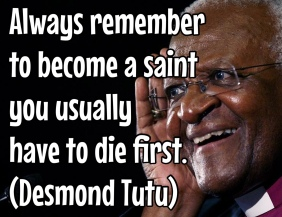 to become a saint you usually have to die