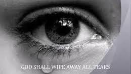 God shall wipe away all tears