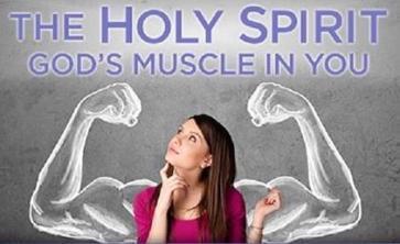 Holy Spirit God's muscle