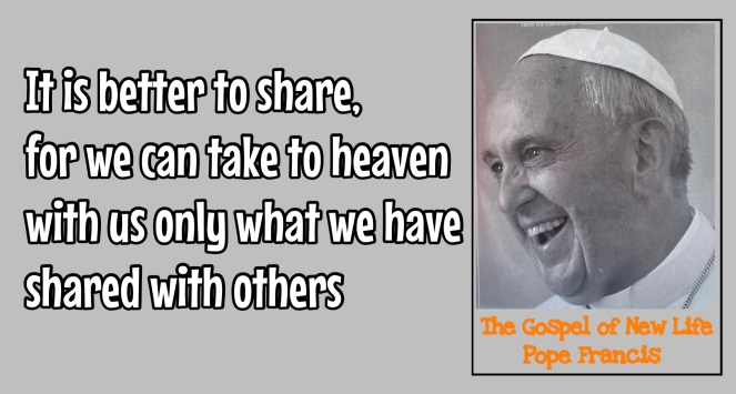 we can only take to heaven what we share